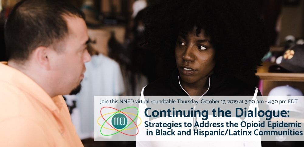 Continuing the Dialogue: Strategies to Address the Opioid Epidemic in Black and Hispanic/Latinx Communities Banner Image